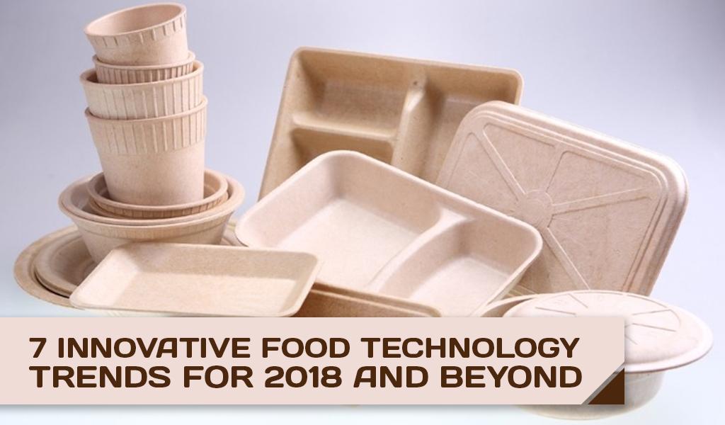 Innovative Food Technology Trends for 2018 Header