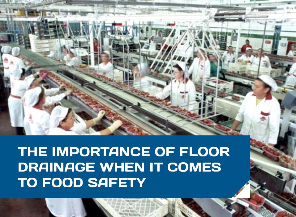 adequate floor drainage