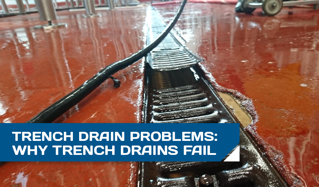 Trench Drain Problems Header